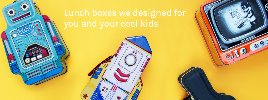 Lunch Boxes we designed for you and your cool kids.